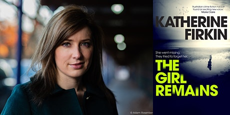 Library online: Katherine Firkin presents 'The Girl Remains' tickets