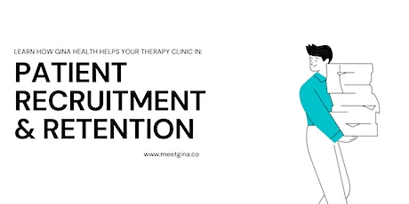 HOW TO RECRUIT & RETAIN PATIENTS FOR YOUR CLINIC? entradas