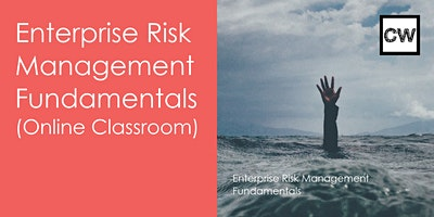 Enterprise Risk Management- Fundamentals (Online Classroom)