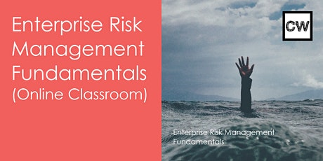 Enterprise Risk Management- Fundamentals (Online Classroom) tickets