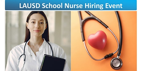 LAUSD School Nurse Hiring Event (Virtual) tickets