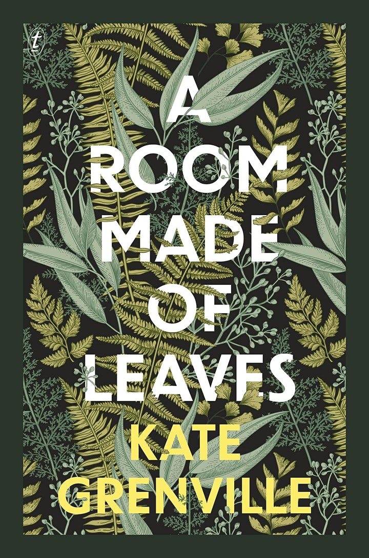 Sydney Writers Festival :Kate Grenville -A Room Made of Leaves Livestreamed image