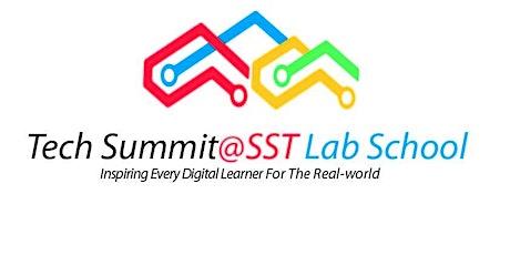 Tech Summit@SST Lab School tickets