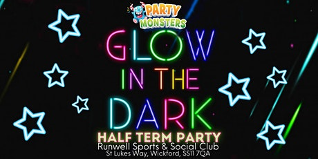 Party Monsters Glow In The Dark Half Term Party tickets