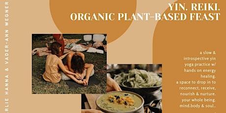 yin. reiki & organic plant-based feast. tickets