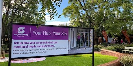 Mirrabooka Your Hub, Your Say - Community Hub Audit tickets