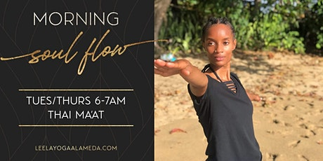 *NEW* Morning Soul Flow VIRTUAL with Thai Ma'at Thursday 6:00am-7:00am tickets