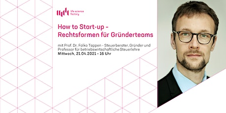 How to Start-up - Rechtsformen für Gründerteams Tickets