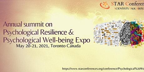 "Annual summit on Psychological Resilience & Well-being Expo."" tickets"