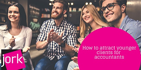 How to Attract Younger Clients for Accountants - 1 x CPD point (Webinar) tickets