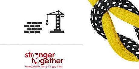 ONLINE - Tackling Modern Slavery in Construction Sector  8JUN 2021 tickets