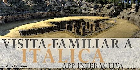 Visita familiar a Itálica. Visita guiada + APP interactiva entradas