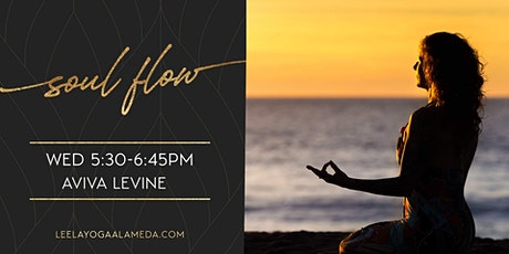 Soul Flow-  VIRTUAL with Aviva Levine Wednesday 5:30PM-6:45PM tickets