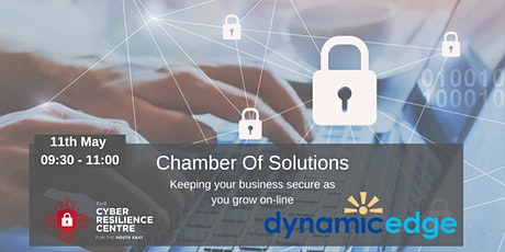 Chamber of Solutions - Keeping your business secure as you grow on-line tickets