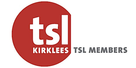 TSL Kirklees Virtual  Members' Meeting tickets