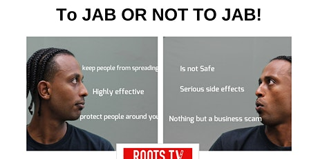 Jab or not to Jab,Community discussion on covit Vaccine. tickets