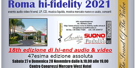 Roma hi-fidelity 2021, la rassegna più importante hi-end, FREE ENTRY tickets