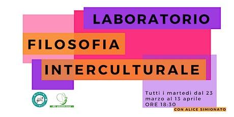 Laboratorio Filosofia Interculturale (ONLINE) biglietti