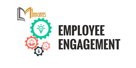 Employee Engagement 1 Day Virtual Live Training in Charleston, SC tickets