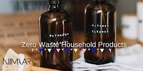 """Zero Waste Household Products"" Workshop tickets"