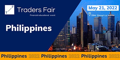 Traders Fair 2022 - Philippines (Financial Education Event) tickets