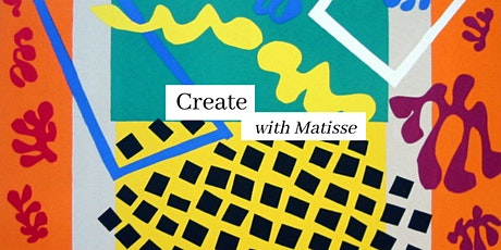 Art Club - Create with Matisse tickets