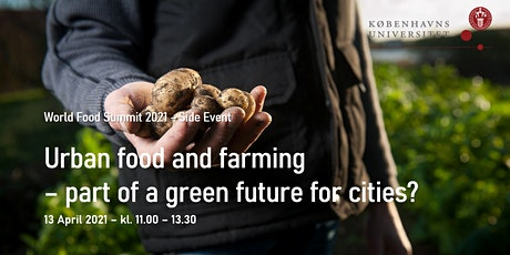 Urban food and farming – part of a green future for cities? tickets