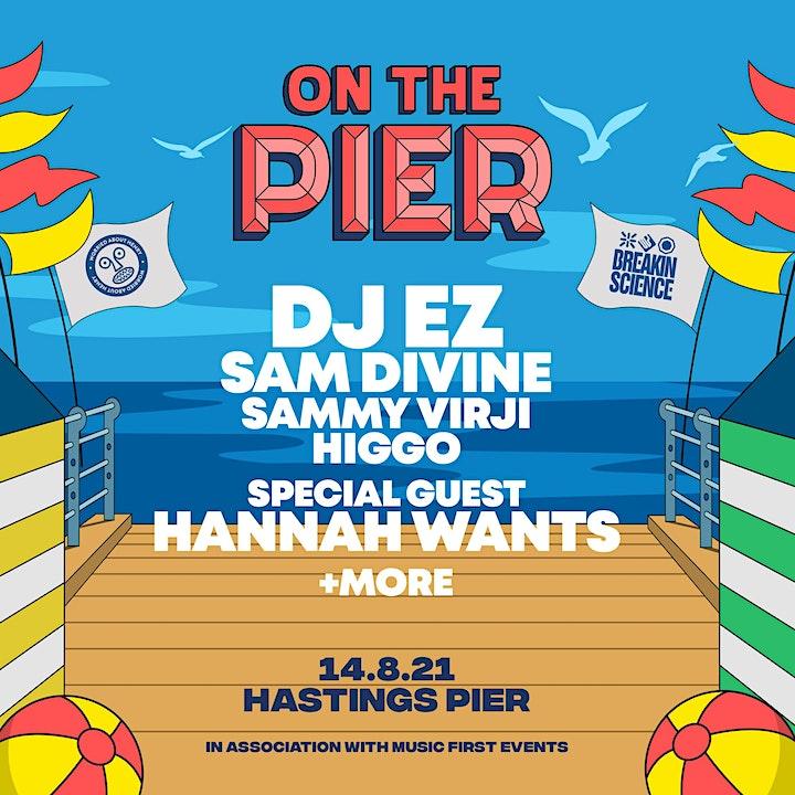 On The Pier UK - DJ EZ, Hannah Wants, Sam Divine + more image
