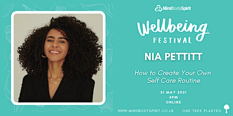 Nia Pettitt - How To Create Your Own Self Care Routine. tickets