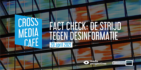Cross Media Café - Fact check: de strijd tegen desinformatie tickets