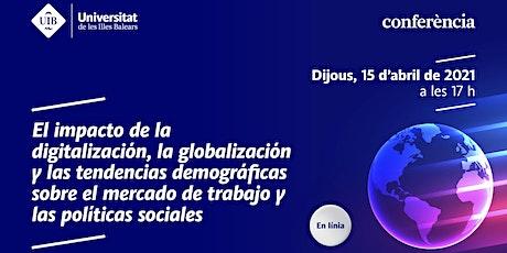 El mercado de trabajo ante la digitalización, globalización  y demografía entradas