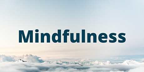 Introduction to Mindfulness - Online Session tickets