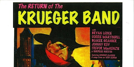The Return of The Krueger Band tickets