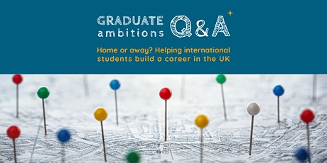 Home or away? Helping international students build a career in the UK tickets