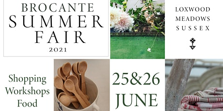 The Country Brocante Summer Fair 25 - 26 June 2021 tickets