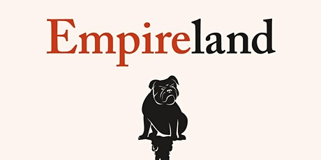 Civil Society CIC Book Club: Chat with 'EMPIRELAND' author SATHNAM SANGHERA tickets