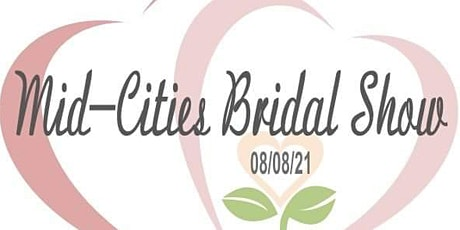 Mid-Cities Bridal Show tickets