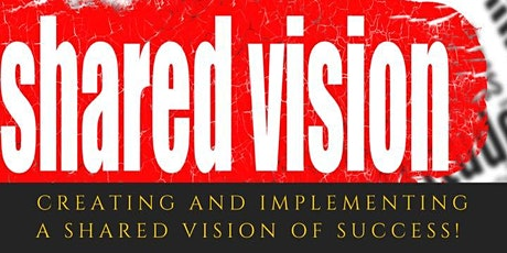 Creating and implementing a shared vision of success! tickets