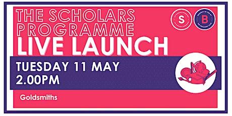 Scholars Programme Launch, 11 May 2.00pm, Goldsmiths (Ks2/3) tickets
