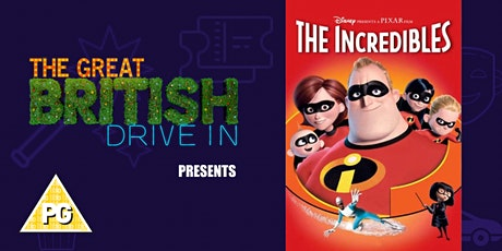 The Incredibles (Doors Open at 10:00) tickets