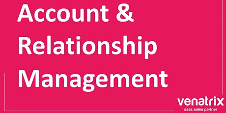 Account & Relationship Management tickets