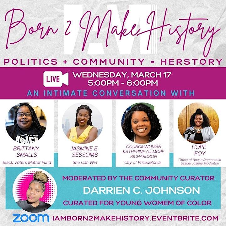IAM Born 2 Make History: Politics + Community = Herstory image
