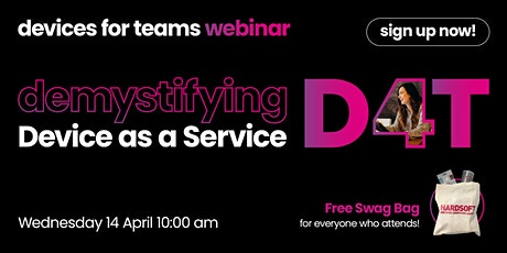 Devices for Teams Webinar: Demystifying Device as a Service tickets
