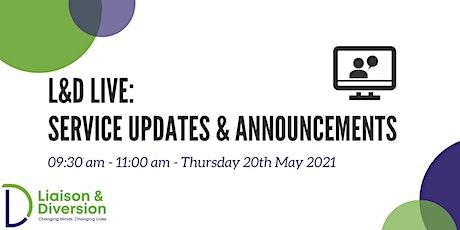 Service Updates Webinar - L&D Live tickets