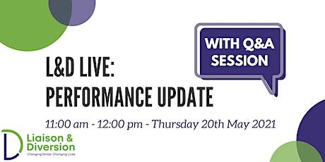 Performance Update Webinar - L&D Live tickets