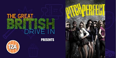 Pitch Perfect (Doors Open at 13:15) tickets