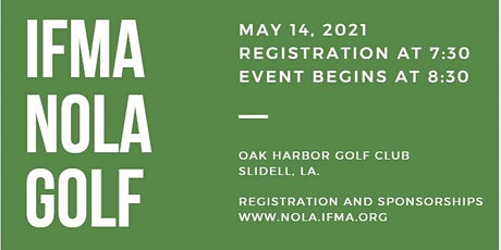 23rd Annual IFMA New Orleans Chapter Golf Tournament tickets