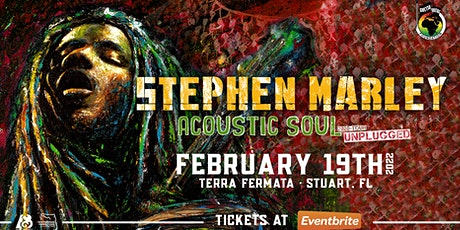 "STEPHEN MARLEY ""Acoustic Soul Tour""- STUART tickets"