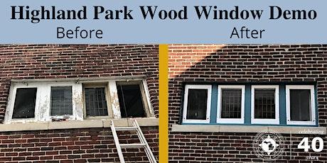 Highland Park Wood Window Demonstration tickets