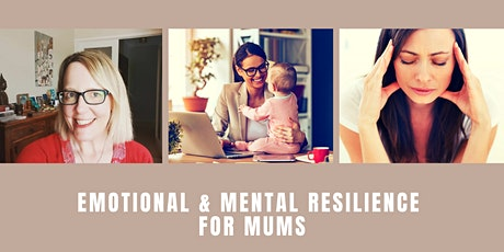 Emotional & Mental Resilience for Mums tickets